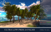 ONLY 6 PRIMS!!!! 24 PALMS -  * Ultra Low Prims 24 Palms UPDATE VERSION -box