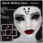 ~*By Snow*~ Black Widow Eyes w/tattoos