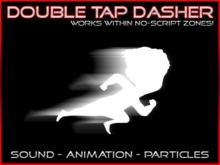 Double Tap Dasher - FLASH EFFECT!