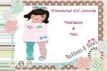 Buttons & Bows Mixmatched owl jammies TD & yabu