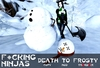 *FN* Death to Frosty Pose with Ax + Dead Snowman