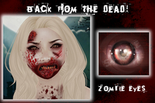 "::ED::""back from the dead"" zombie eyes"