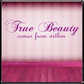 *~LT~* True Beauty Wall Art Decal
