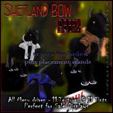 DAARK Shetland Bow/ for Amaretto Breedable