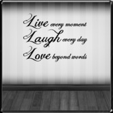 *~LT~* Live Laugh Love Wall Art Decal