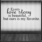 *~LT~*  Love Story Wall Art Decal