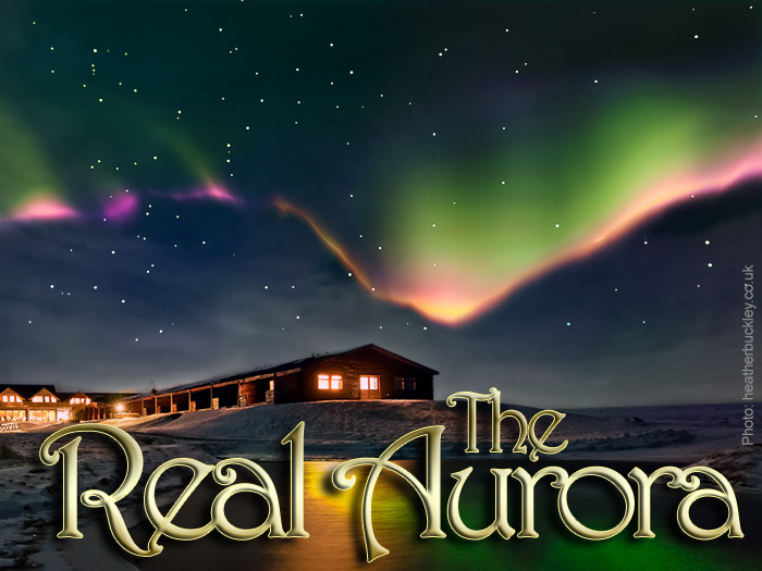 The Real Aurora