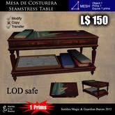 LOW PRIM - Mesa de Costurera / Seamstress Table [G&S]