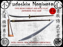 Fudoshin Naginata V1.0 - Mesh Combat Scripted Japanese Pole Arm