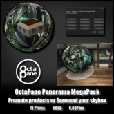 OctaPane Panorama Mega *0.007ms* Enjoy scenery at home, promote business locations