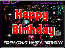 DV -fireworks Happy Birthday unlimited use