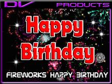 DV -fireworks Happy Birthday