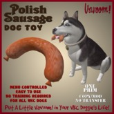 Polish Sausage Pet Toy by Vavoom! Boxed - Toys and Accessories for Virtual Kennel Club (VKC®) Pets -No Training Required