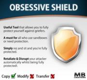 Obsessive Shield (sit shield)