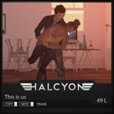 Halcyon - This is us [25L IN WORLD]