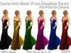 [satus Inc] Mesh V-Cut Strapless Gown Fat Pack (6 Colors)