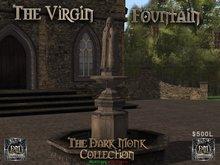 "Dark Monk ""The Virgin"" Fountain"