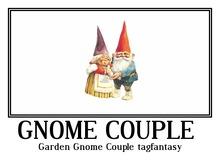Garden Gnome Couple tagfantasy -