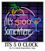 It's 5 o Clock Somewhere Sign -