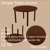 - May Sylphe - Simple Table ROUND Brown glossy