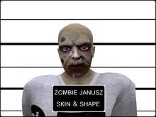 Zombie skin and shape Janusz