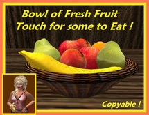 Fruit Bowl ~ Touch for some delicious  fruit to eat !