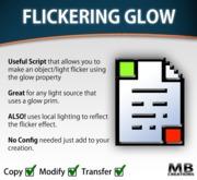 Flickering Glow Script - make objects flicker / glow!