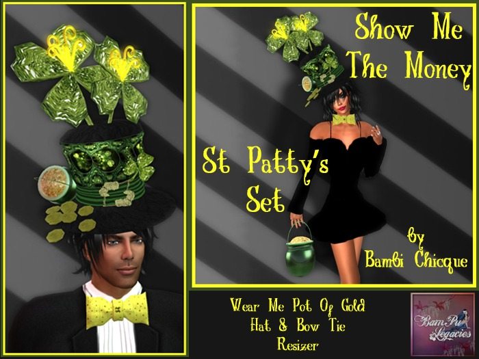 "St Patty's ""Show Me The Money"" Hat, Bow Tie, Pot Of Gold, Resizer ~ Unisex"