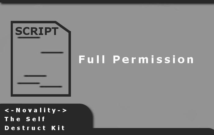 <-Novality-> The Self Destruct Kit