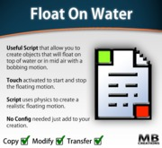 Float/Hover On Water Script - make object bob up/down on the surface of water or in midair!
