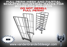 ~Full perm Industrial Racks for boxes- Partial Mesh/Partial sculpted.