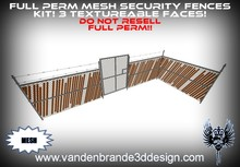 ~Full perm security fence kit 100% mesh! 3 texture faces