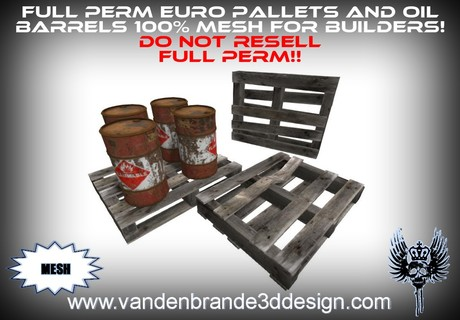 ~Full perm Euro pallets + oil barrels MESH