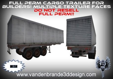 ~Full perm Cargo trailer 100% mesh! Multiple texture faces
