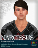 *Zanzo* Narcissus Appearance Pack (skin + shape + eyes + more!)