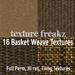 Texture Freakz : 16 Basket Weave Textures