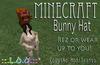 ::.L.O.O.:: - Minecraft Bunny Hat