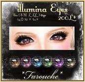 """""""Farouch""""illumina eyes"""