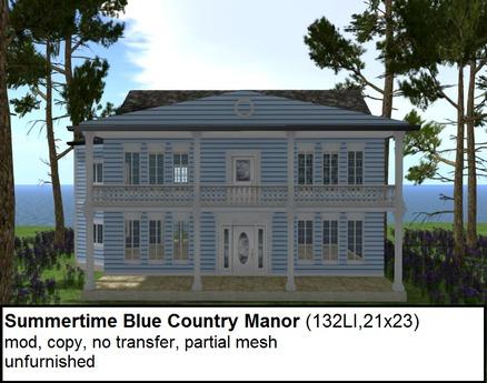 Summertime Blue Country Manor(132 LI, 21x23)