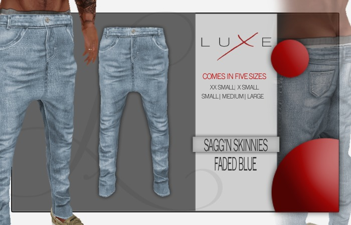 -LUXE- Sagg'n Skinnies - Faded Blue