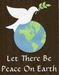 ! let there be love and peace on earth ...