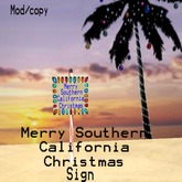 merry southern california christmas sign