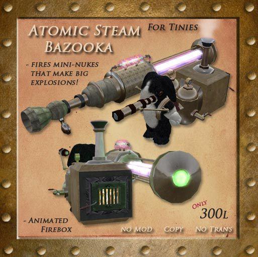 Atomic Steam Bazooka For Tinies