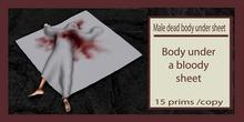 male dead body under bloody sheet