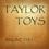 TAYLOR TOYS