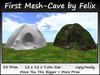 First Mesh-Cave by Felix 35 Prim 12x12x7,5m Size copy/mody