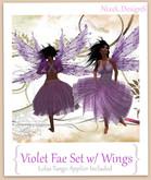 Violet Fae Set ~NixeL DesignS