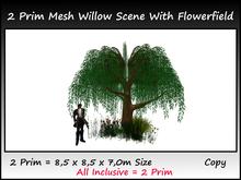 2 Prim Mesh Willow Tree Scene With Flowerfield 8x8x6m size Copy
