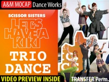 A&M MOCAP - Lets Have a Kiki - TRIO Dance (transfer)