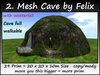 2. Mesh Cave by Felix 29 Prim=20x20x10m Size copy/mody